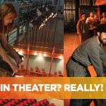 A Behind-the-Scenes Look  at Careers in Theater