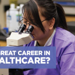 Seeking a Great Career in Healthcare?